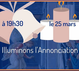 25 mars 2020 : Illuminons l'Annonciation